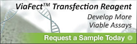 ViaFect Transfect Reagent. Develop More Viable Assays. Request a Sample Today.