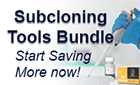 Subcloning Tools Bundle: Start Saving More now!